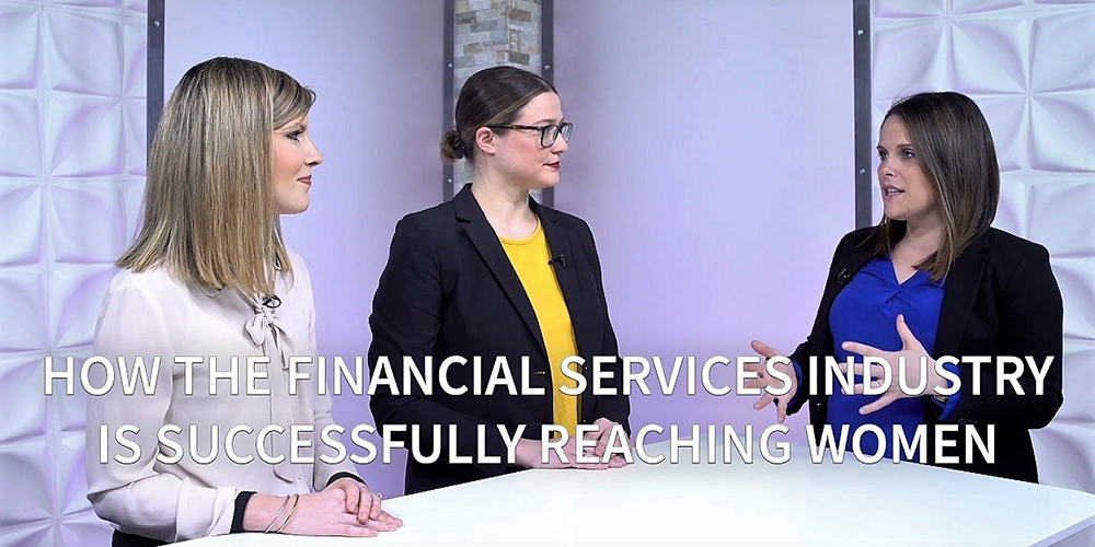 How the financial services industry is successfully reaching women