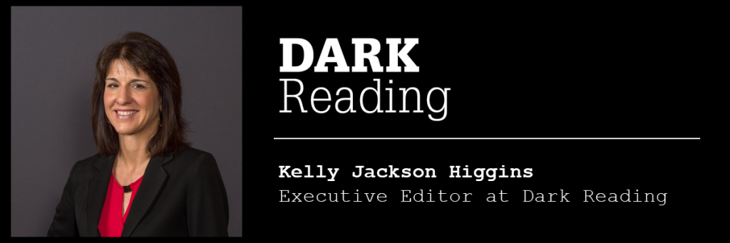 The Media Proxy | Kelly Jackson Higgins Dark Reading