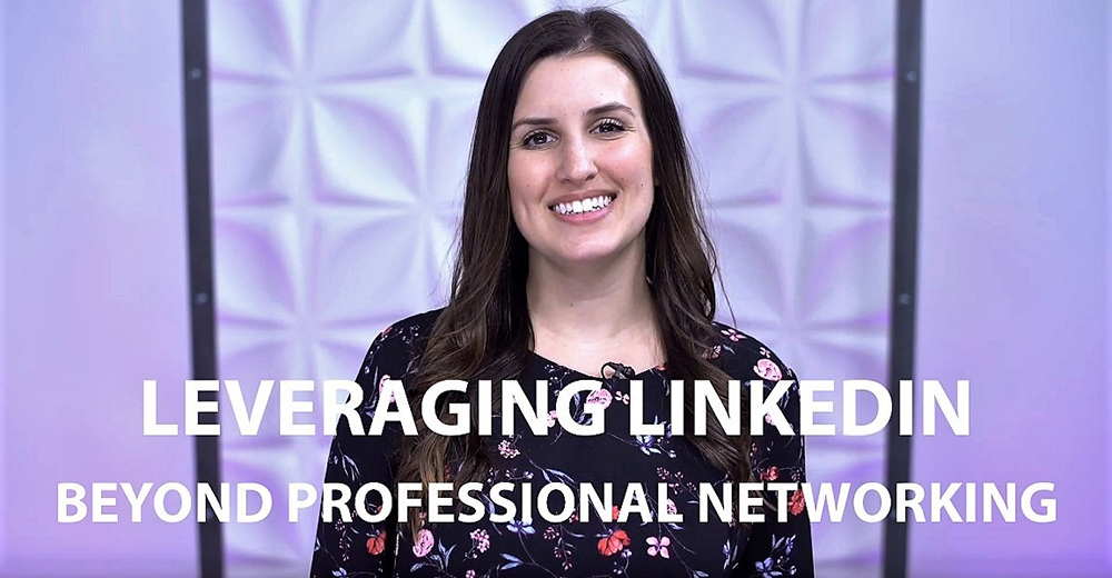 Tips on how to leverage LinkedIn beyond professional networking