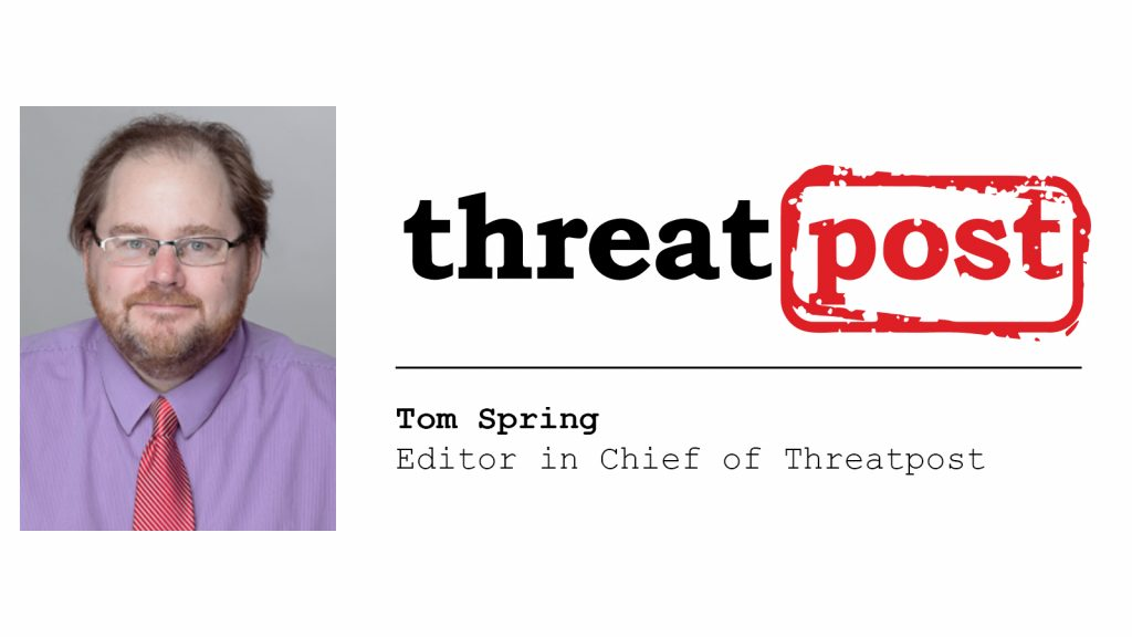 How to impress Tom Spring, editor in chief of Threatpost
